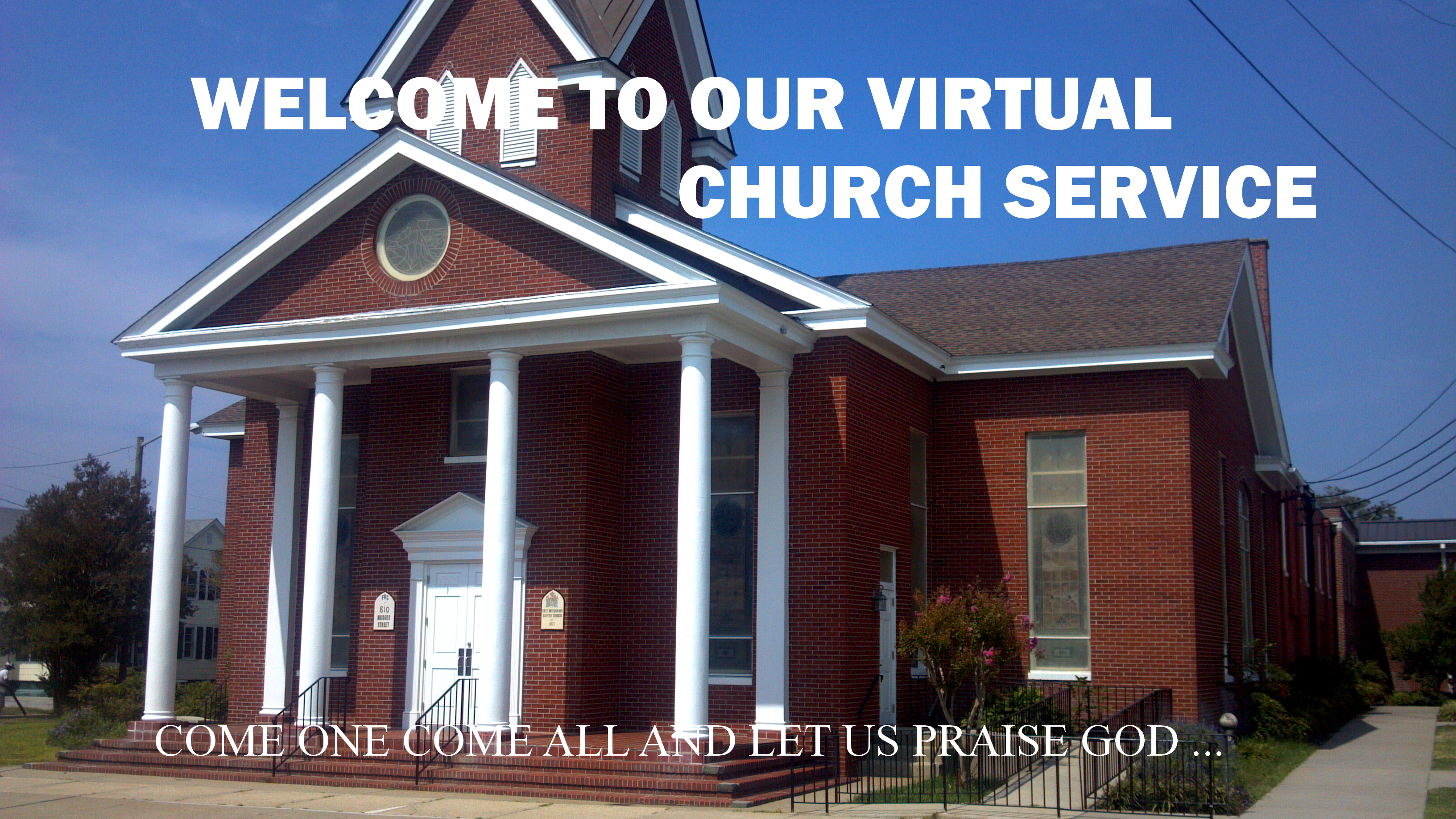 OUR FEATURED CHURCH FOR THIS WEEK IS THE FIRST BAPTIST CHURCH MOREHEAD CITY, N.C.