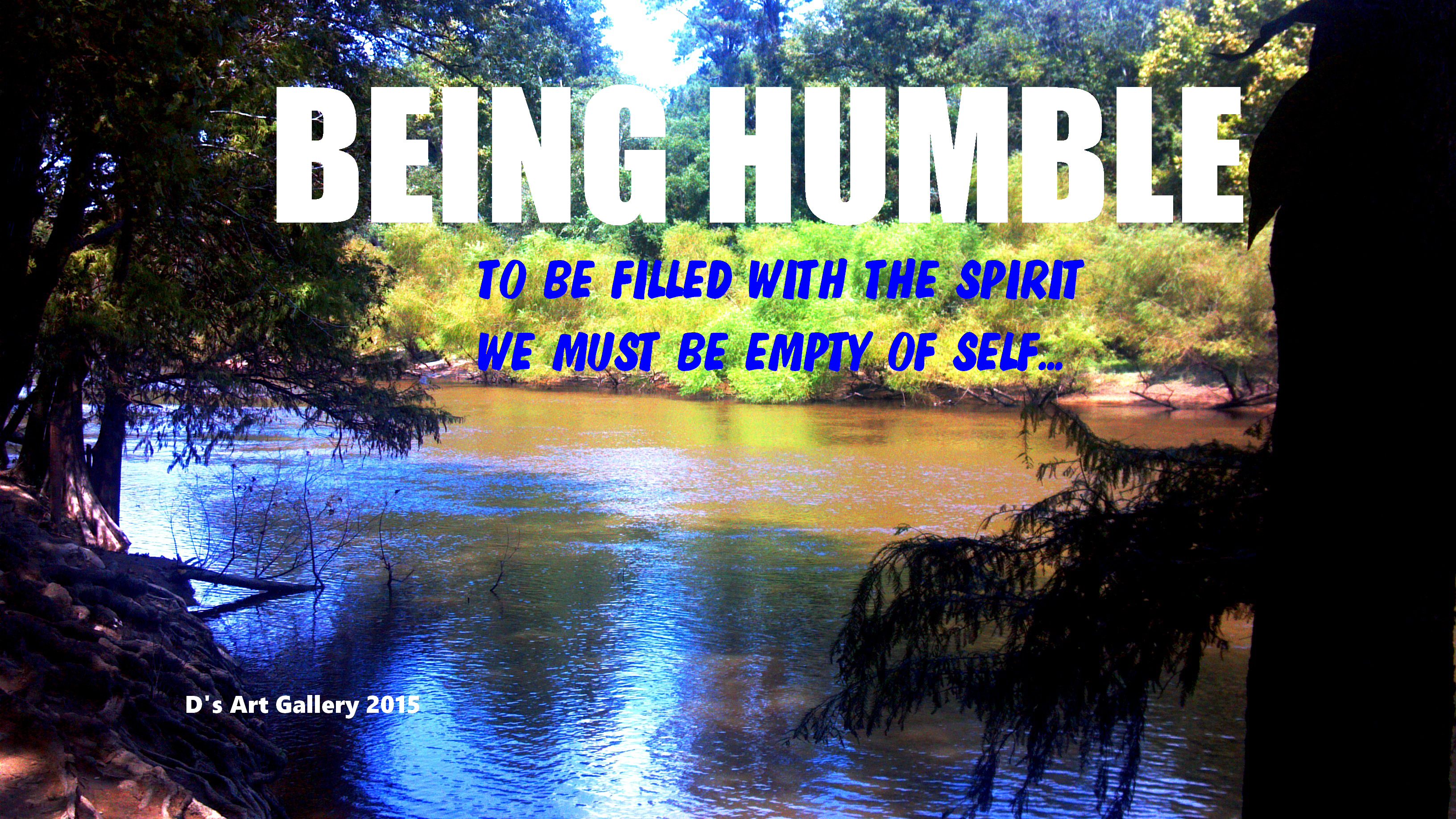EXPERIENCING HUMILITY (PHOTO BY Pastor Davis)