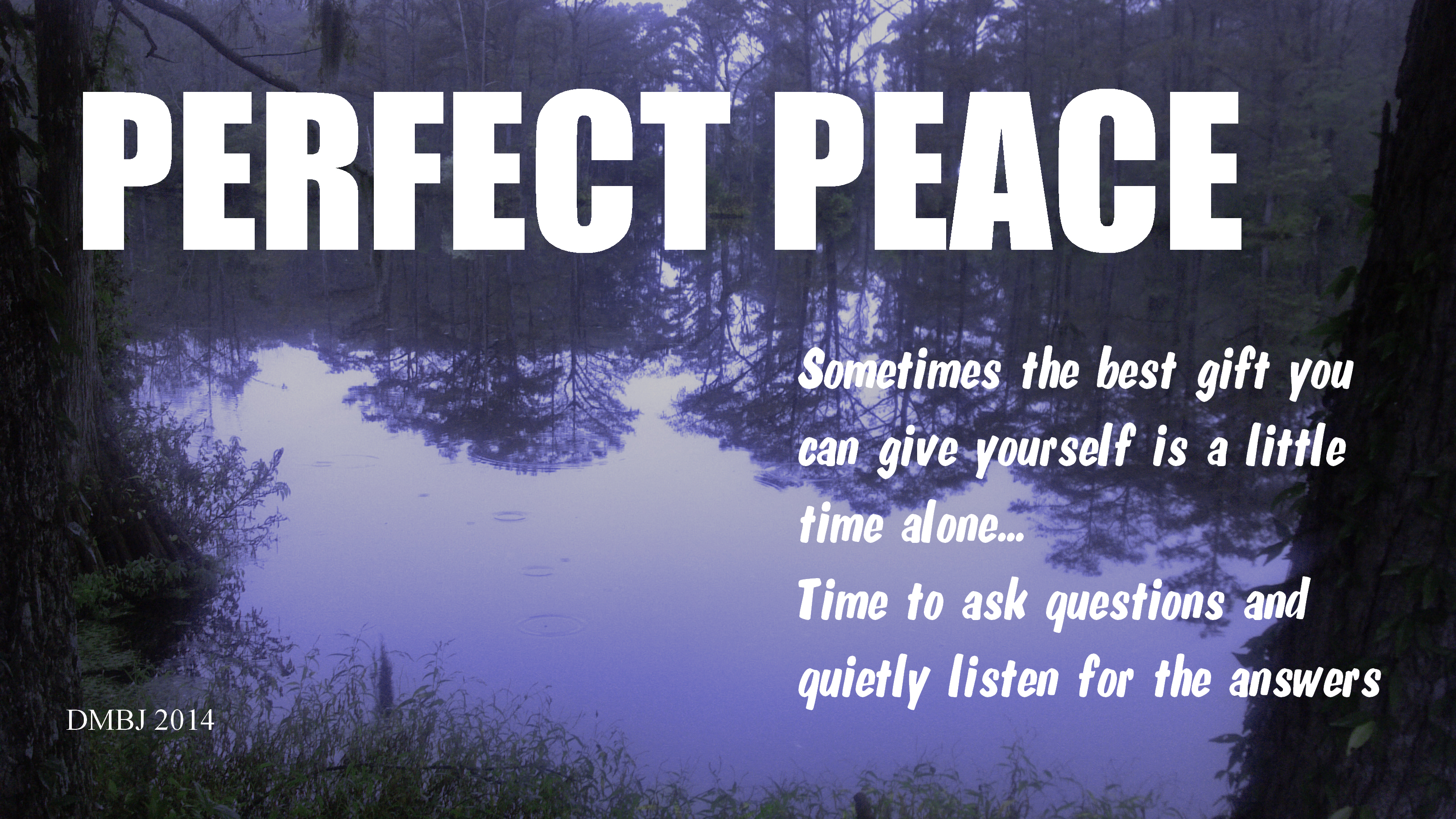 REFLECTIONS OF PERFECT PEACE (Photo by Pastor Davis)