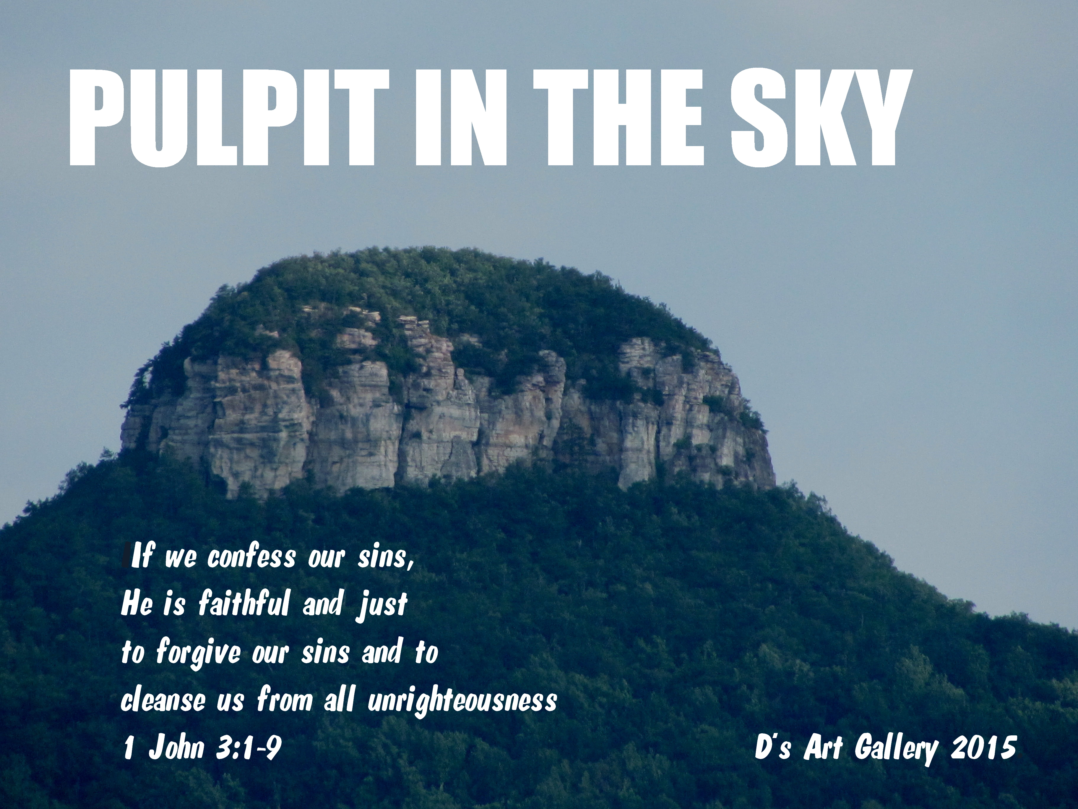 PULPIT IN THE SKY, PILOT MTN. N.C. (Photo by Pastor Davis)