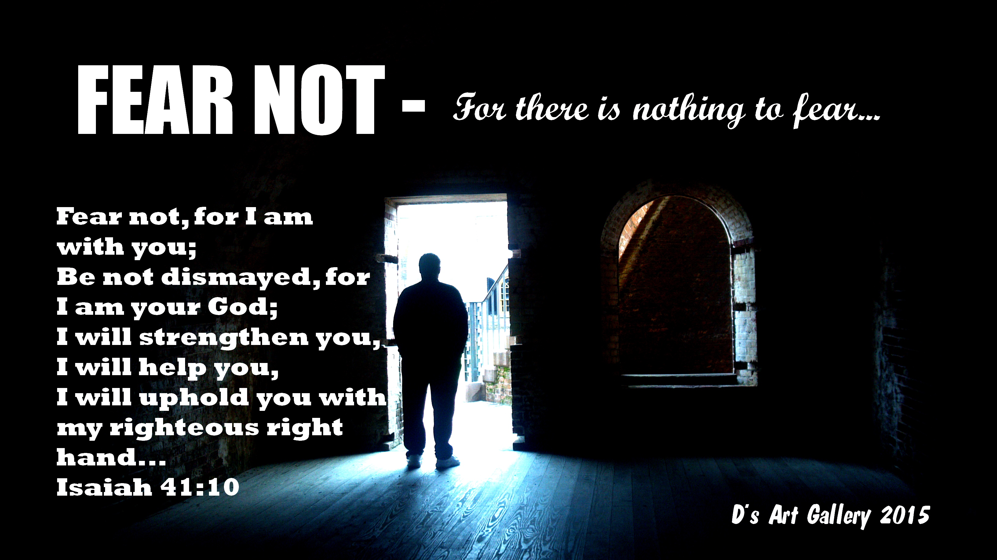 FEAR NOT (By Pastor Davis)