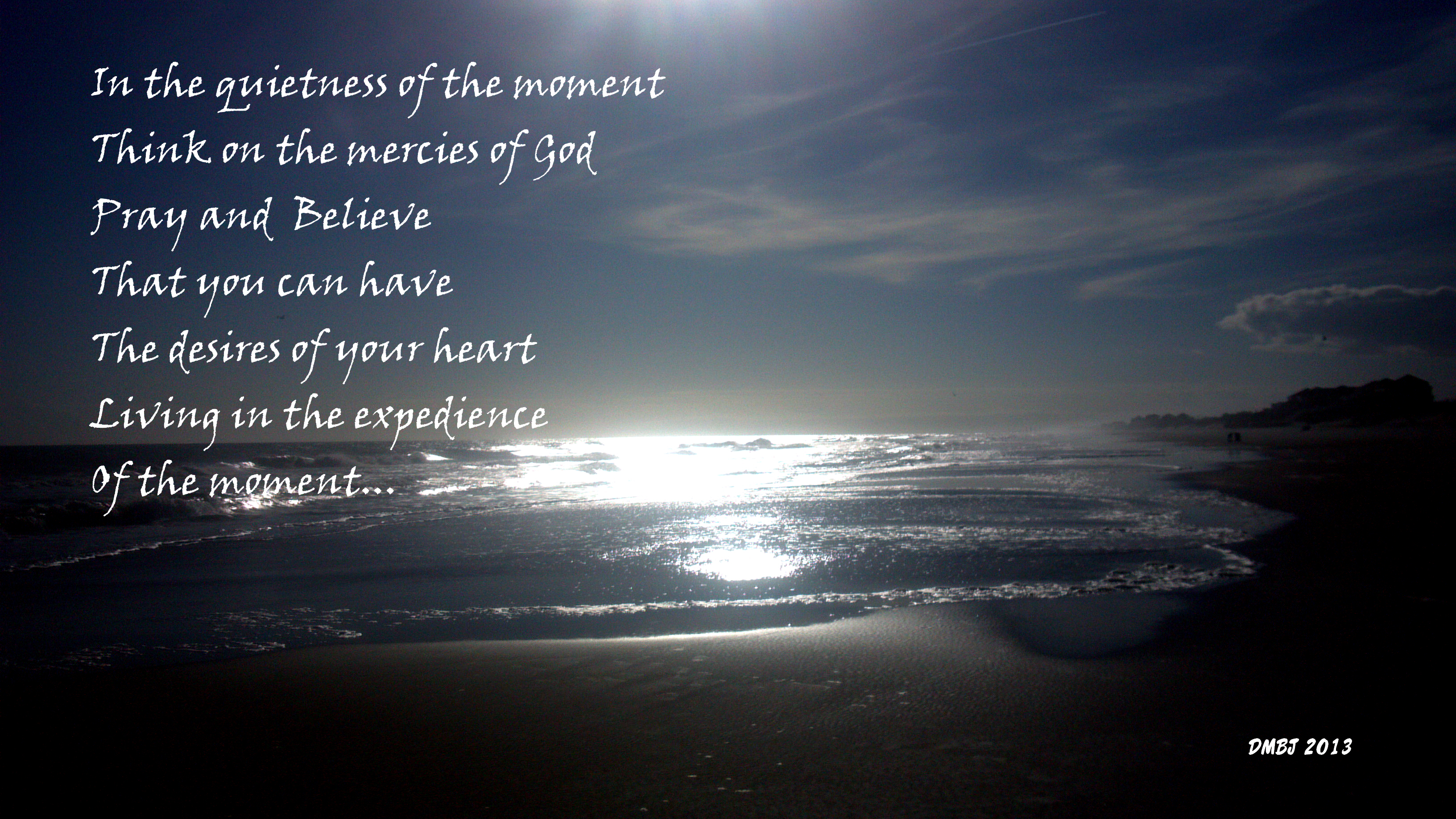 LIVING IN THE QUIETNESS OF THE MOMENT (Photo by Pastor Davis)