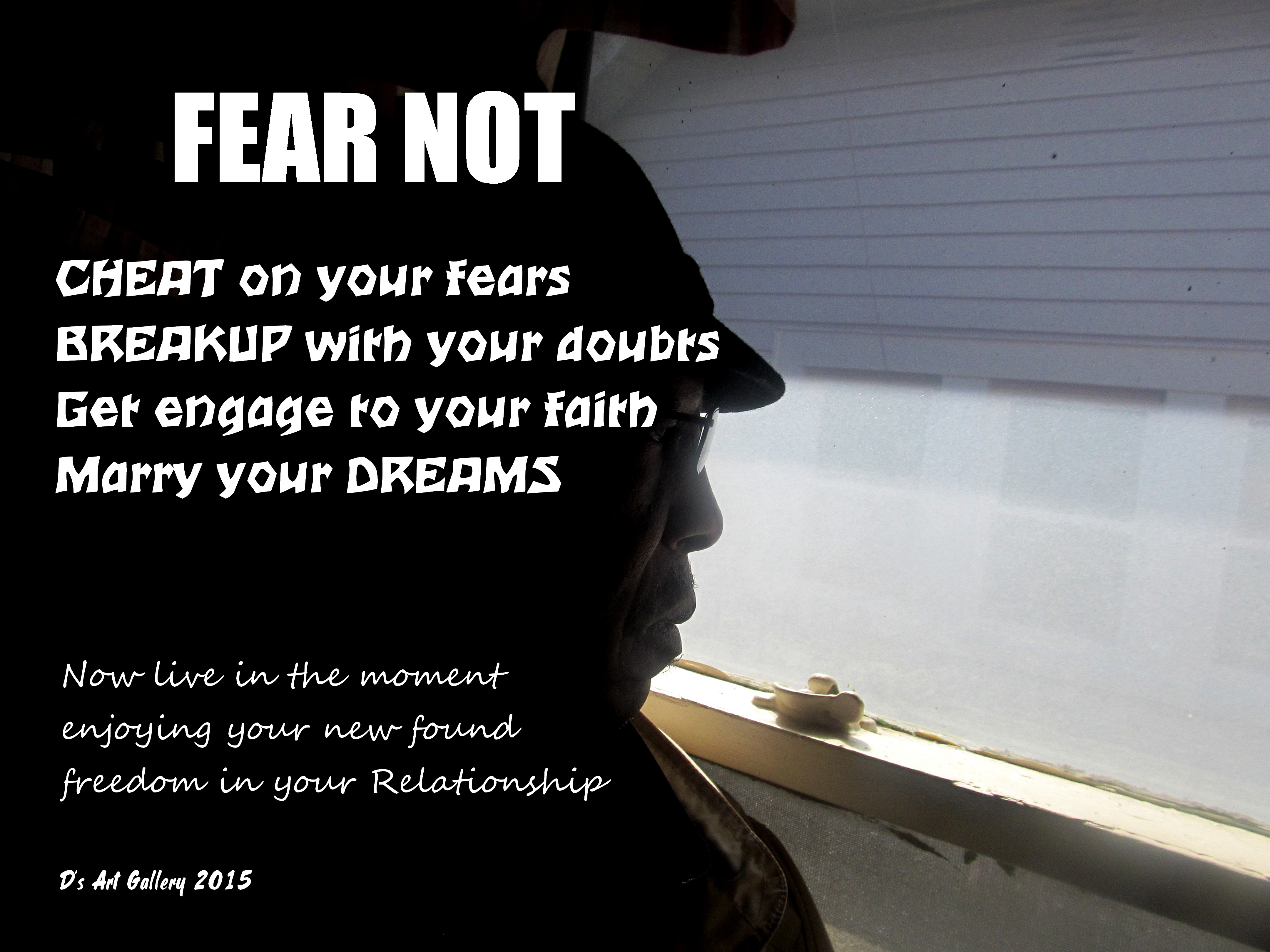 OVER COME YOUR RELATIONSHIP FEARS (Photo by Pastor Davis)